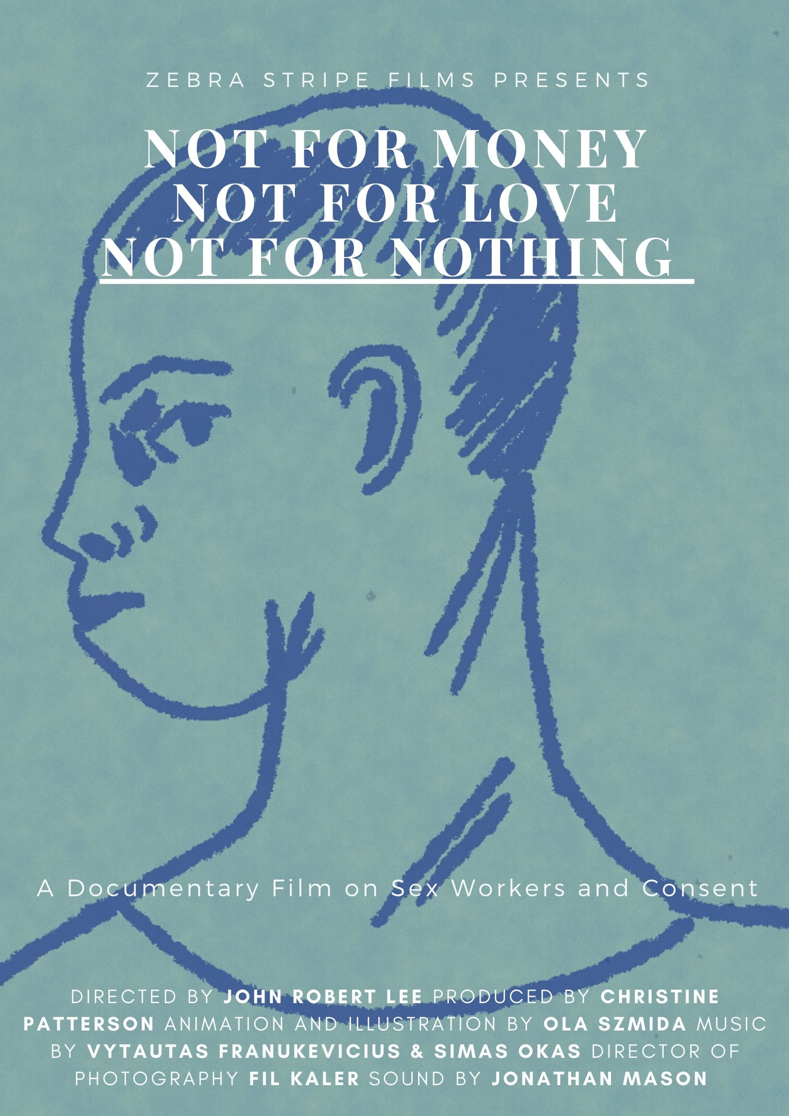 not for money not for love not for nothing, poster, shortsfit